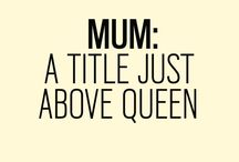 Inspirational Mom Quotes / This board is for everything mom quotes. From Inspirational mom quotes from daughter to funny quotes. Let's celebrate the mother that we are and empower other moms through encouraging words.