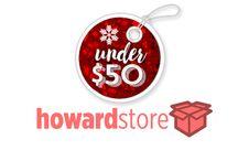 Gifts Under $50 / Shop HowardStore.com