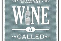 Cheers! / Some wine quotes, fun and everything related to the good life of drinking good wine!