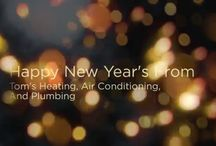 Happy New Years From Toms Heating Air Conditioning and Plumbing