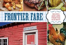 Frontier Fare / Frontier Fare is a cookbook with stories and lore from the American West.