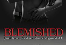 BLEMISHED / Inspiration for the erotic contemporary romance by Amazon Bestseller Juliet Braddock