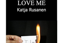 """Novel """"And You Must Love Me"""" / Story board for my debut novel """"And You Must Love Me"""".  Available on Amazon: http://amzn.to/MIWiZA"""