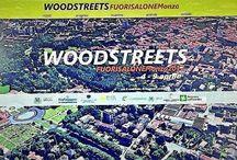Fuori Salone 2017 Milano e Woodstreets Monza