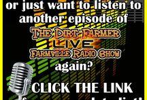 The Dirt Farmer LIVE! Farmville Radio Show