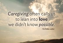 Caregiver Quotes / I share with you Donna's Caregiver quotes and other caregiver quotes to help ease your caregiving journey.  www.donnathecrazycaregiver.com  caregiver quotes | quotes for family caregivers | family caregiver quotes