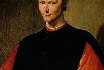 Niccolò Macchiavelli / Potete descriverlo immorale, amorale, non religioso, cinico... Tutto quello che volete, ma lui è MACCHIAVELLI!