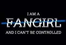I am a fan girl that can not be controled