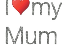 She means more then the world to me / I love my mum so much more then a band