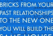 Relationship advice / by Dawna Holowell