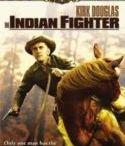 Savaşçı Kızılderili – The Indian Fighter