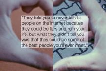 internet friends / to my internet friends, whom i love with all my heart, thank you for everything <3