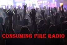 CONSUMING FIRE RADIO Website / http://consumingfireradio2.blogspot.com/