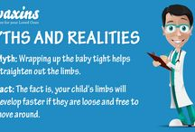 Myths and realities / here are several myths surrounding baby care. Make sure you follow the right ones, to keep your baby healthy and happy always.