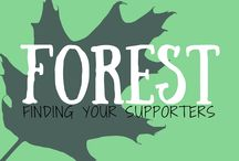 Forest - Your Supporters / We are all part of a web of support if we show respect for ourselves and others.