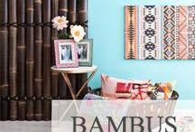 bamboo/Bambus