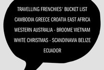 Frenchies Bucket List / These Destinations are on the family travel Bucket List in no particular order