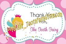 Tooth Fairy Stuff / by Sarah Matthews