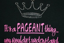 Pageant Life / by Amy Jello