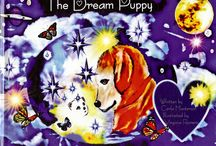 "I LOVE ANIMALS / MY NEW PUBLISHED CHILDREN'S BOOK  ""THE DREAM PUPPY"" TM"