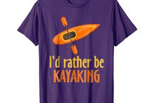 Rather Be Kayaking / This board is for all people who loves outdoor activities