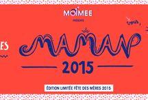 Édition spéciale Fête des Mères 2015 / MAMAN 2015