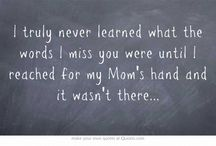 I Miss My Mom / I miss my Mom