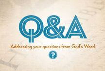 Question and Answer with Dr. John Barnett / In this ongoing series Dr. John Barnett answers a wide variety of intriguing questions from a biblical perspective.
