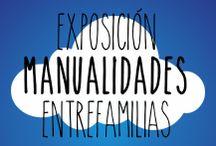 Exposición manualidades entrefamilias