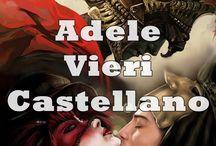 ADELE VIERI CASTELLANO - Immagini e Citazioni