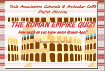 ENGLISH MEETING: THE ROMAN EMPIRE QUIZ / Foreign language learners help each other in building confidence in using another language. Participants come to practice a foreign language and make friends in a warm and friendly environment. If you want to spend a nice evening chatting, drinking something, meeting new people, join us! Please don't forget to spread the word. This is a FREE event, just come along, buy your own drinks and prepare to socialize and swap your language!
