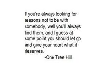 One Tree Hill Quotes / This show was my teenage years, but so much about it will always resonate with me.