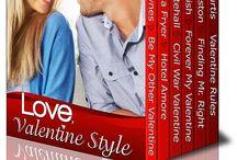 Love, Valentine Style / Love, Valentine Style... Romance anthology