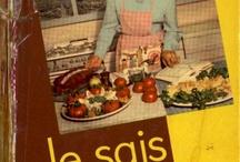 Cuisine: apéritifs, pâtisseries, plats classiques et plus ! / la cuisine de France et d'Ailleurs