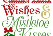 Candy canes wishes and Mistletoe kisses!