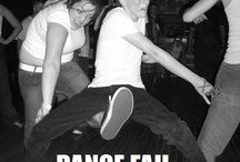 Epic dance moves  / by ༺♥༻ Charlotte Hill Edsall ༺♥༻