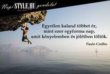 Paulo Coelho idézetek / Paulo Coelho, Paulo Coelho idézetek, pozitív gondolatok, #PauloCoelhoidézetek