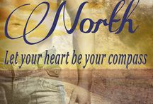 True North / When you've lost your direction, trust your heart. It's a good compass to follow when you're looking for love. / by Kelly Collins Author