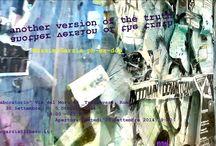 """another version of the truth / another version of the truth 30 settembre-05 ottobre 2014 Roma """"il laboratorio"""" Via del Moro 49 7PM-10PM  l'immagine del mondo reale l'immagine del mondo apparente"""