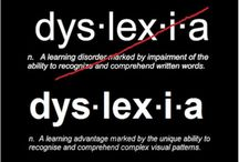 The Dyslexic Mind.... Made on purpose with a purpose!  / The advantages and challenges of Dyslexia...  / by Marsha Contreras