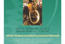 9th Annual Welcome Pow-Wow / Friday, September 12th, 2014 Grand Entry at 11:00 am  College Drive/Education Centre Pond