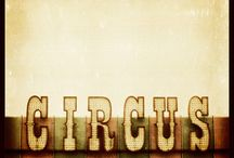 Circus / by Tracey Parker