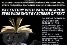 XXCENTURY WITH VADIM AGAPOV: EYES WIDE SHUT BY SCREEN OF TEXT 19.10-23.11-22.12.2013 17:00 https://www.facebook.com/events/672406806111376/?ref=22 …