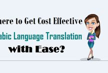 """Where to Get Cost Effective """"Arabic Language Translation"""" with Ease?"""