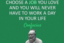 The Love Quotes Celebrity Quotes : Choose a job you love……
