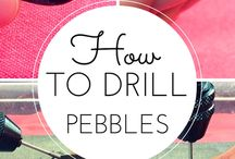 How to drill pebbles