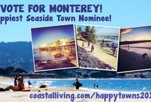 Vote for Monterey as America's Happiest Seaside Town! / Monterey is a finalist in Coastal Living's list of America's Happiest Seaside Towns. You can vote every hour until March 31st at seemonterey.com/happymonterey / by Monterey, California