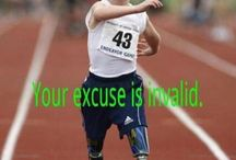 No Excuses ever / Inspirational / by Sandollar Sandy #allaboutKeepingSeniorsSafe
