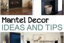 Mantle Decor / Ideas