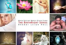 The BirthRight Series / A Sweet New-Adult Paranormal series for all ages!